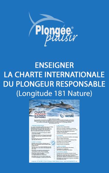 Outil pour enseigner la charte internationale du plongeur responsable de Longitude 181 Nature